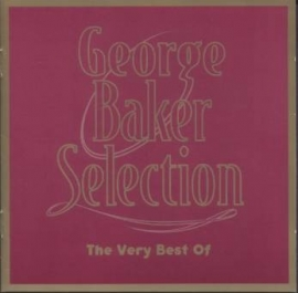 George Baker Selection     'the Very Best Of'