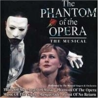 "Phantom Of The Opera, the       ""The Musical"""