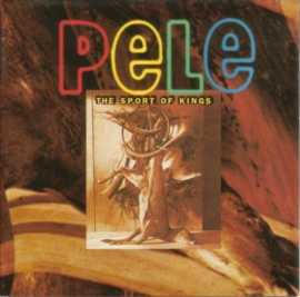 PELE     - the SPORT of KINGS  -