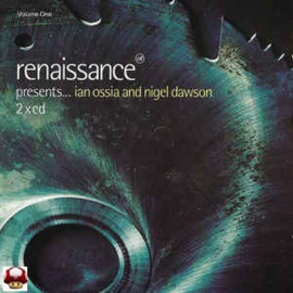 RENAISSANCE    *Presents...IAN OSSIA and NIGEL DAWSON*