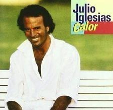 JULIO IGLESIAS     - CALOR -