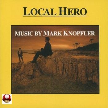 LOCAL HERO     -music by Mark Knopfler -
