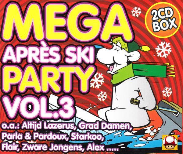 MEGA Après Ski  *PARTY Vol  3 *