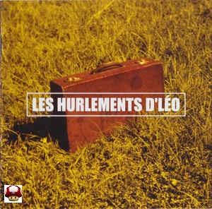 LES HURLEMENTS D'LEO      * LA BELLE AFFAIRE *