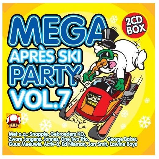 MEGA Après Ski  *PARTY Vol  7 *