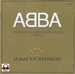 ABBA  -  * 25 jaar na Waterloo -  -deel 2 *