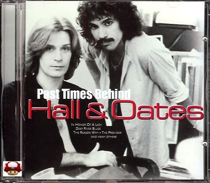 HALL & OATES   *PAST TIMES BEHIND*