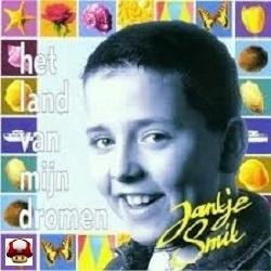 """Jantje Smit      """"Het Land Van Mijn Dromen"""" *"""