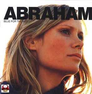 ABRAHAM      * BLUE FOR THE MOST *
