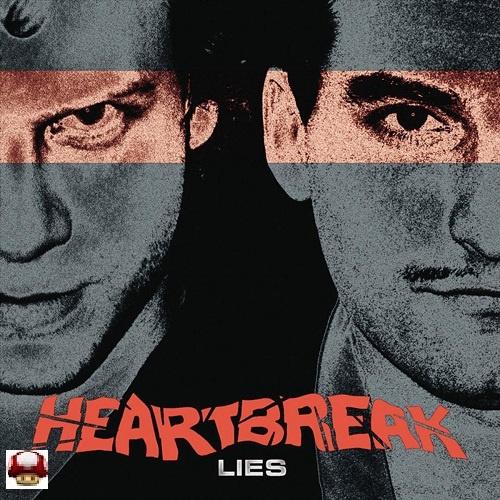 HEARTBREAK   *LIES*