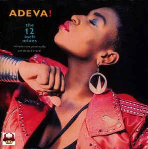 ADEVA !       * the 12 inch mixes *