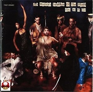 JAH WOBBLE's  INVADERS of the HEART      - TAKE ME TO GOD -
