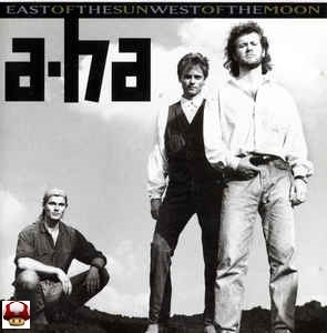 A-HA     * EAST of the SUN WEST of the MOON *