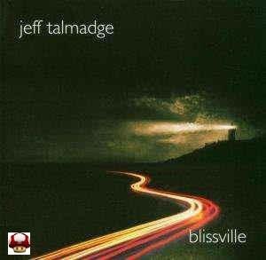 JEFF TALMADGE      * BLISSVILLE *