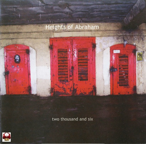 HEIGHTS OF ABRAHAM   *TWO THOUSAND AND SIX*