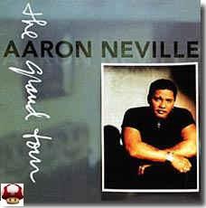 AARON NEVILLE      * the GRAND TOUR *