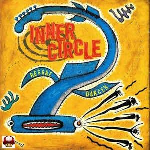 INNER CIRCLE        * REGGAE DANCER *