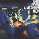Shed Seven     'A Maximum High'