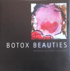 """Gerdine Duijsens  Boek """"Botox Beauties"""""""