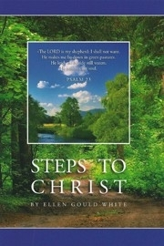 Steps to Christ, Ellen Gould White.
