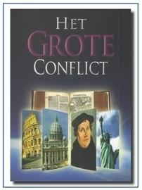 Het Grote Conflict geïllustreerd. ( Ook als Ebook verkrijgbaar )