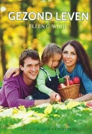 Gezond leven,   Ellen G. White