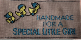 "Label ""Handmade for a Special little girl"""""