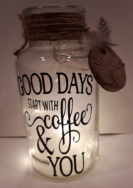 Good Days start with coffee & you