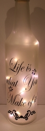 Life is what you make of it!