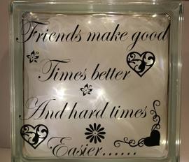 Friends make good times better