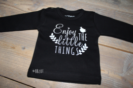Shirtje enjoy the little things
