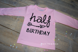 Verjaardagsshirt half birtday