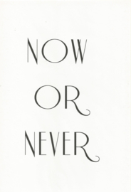 18 0007 - Now or never Lifestyle Zwart/Wit