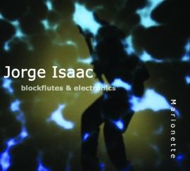 JORGE ISAAC: Blockflutes & Electronics (2009)