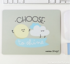 Mouse Pad Choose to shine