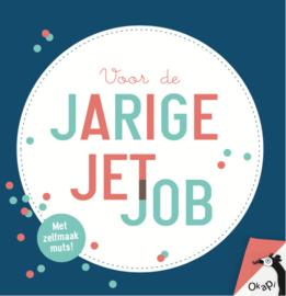 Okapi - Voor de jarige job/jet