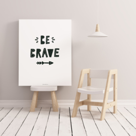 POSTER A4 BE BRAVE ARROW