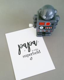 papa is mijn SUPERHELD - postkaart