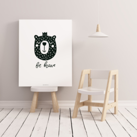 POSTER A4 BE BRAVE BEAR
