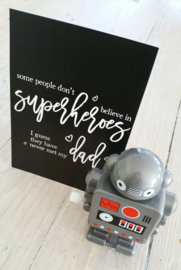 some people don't believe in SUPERHEROES - postcard