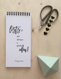LISTS are always a good idea! - notepad