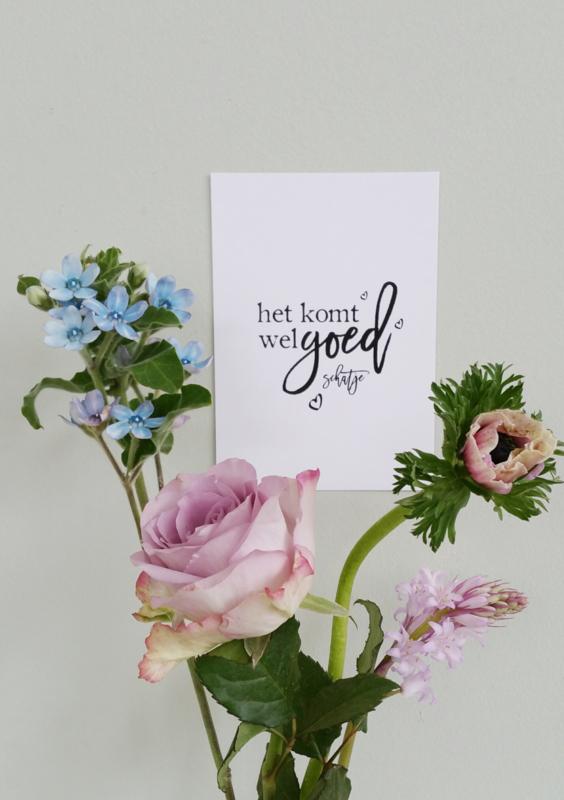 Uitgelezene het komt wel GOED schatje - postkaart | Kaarten | Winkel van Papier GI-48