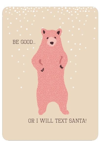 Christmas Card Be Good..