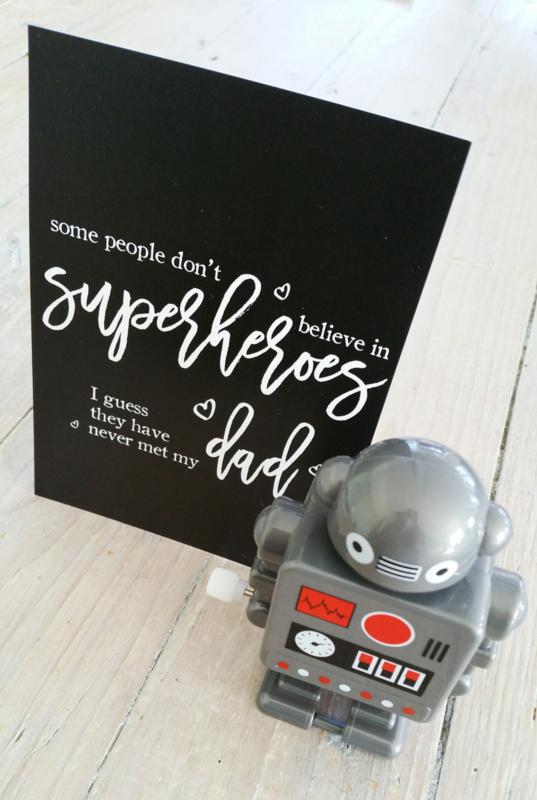 some people don't believe in SUPERHEROES - postkaart