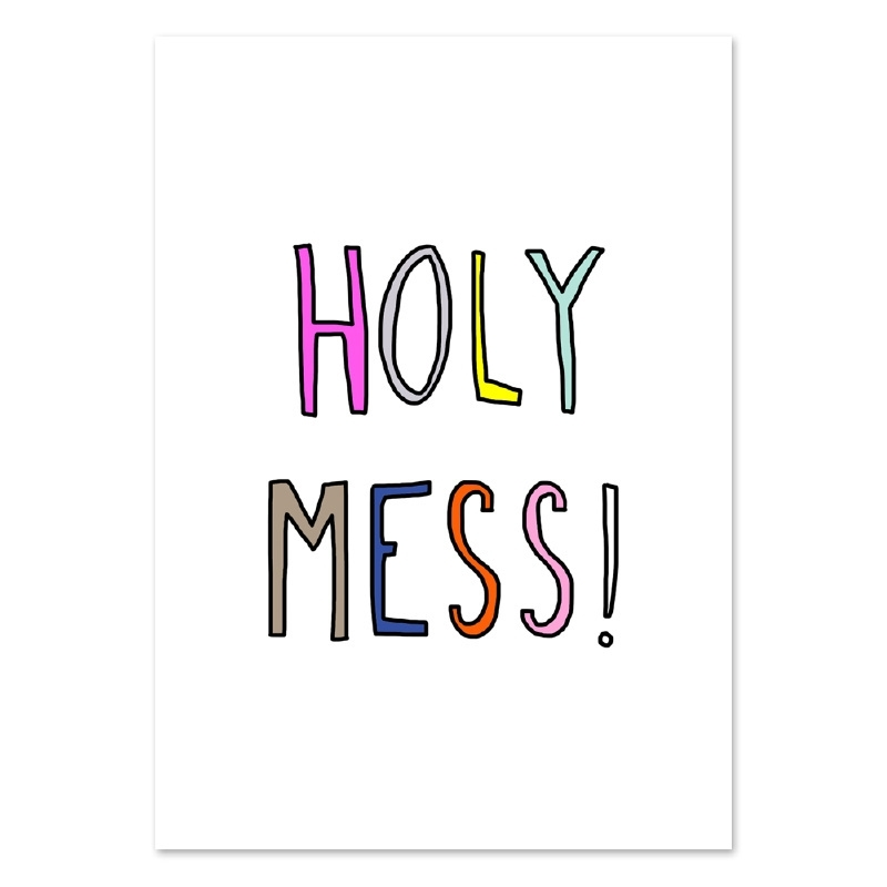 Mini poster beautiful chaos - Holy mess!