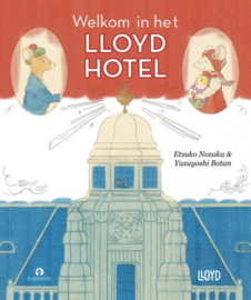 Welkom in het Lloyd hotel