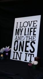 Tekstbord I love my life