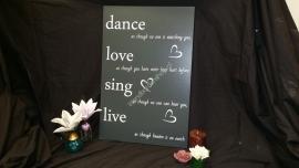Tekstbord Dance, love, sing, live