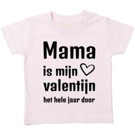 Mama is mijn Valentijn het hele jaar door