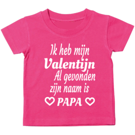 Ik heb mijn Valentijn al gevonden zijn naam is papa
